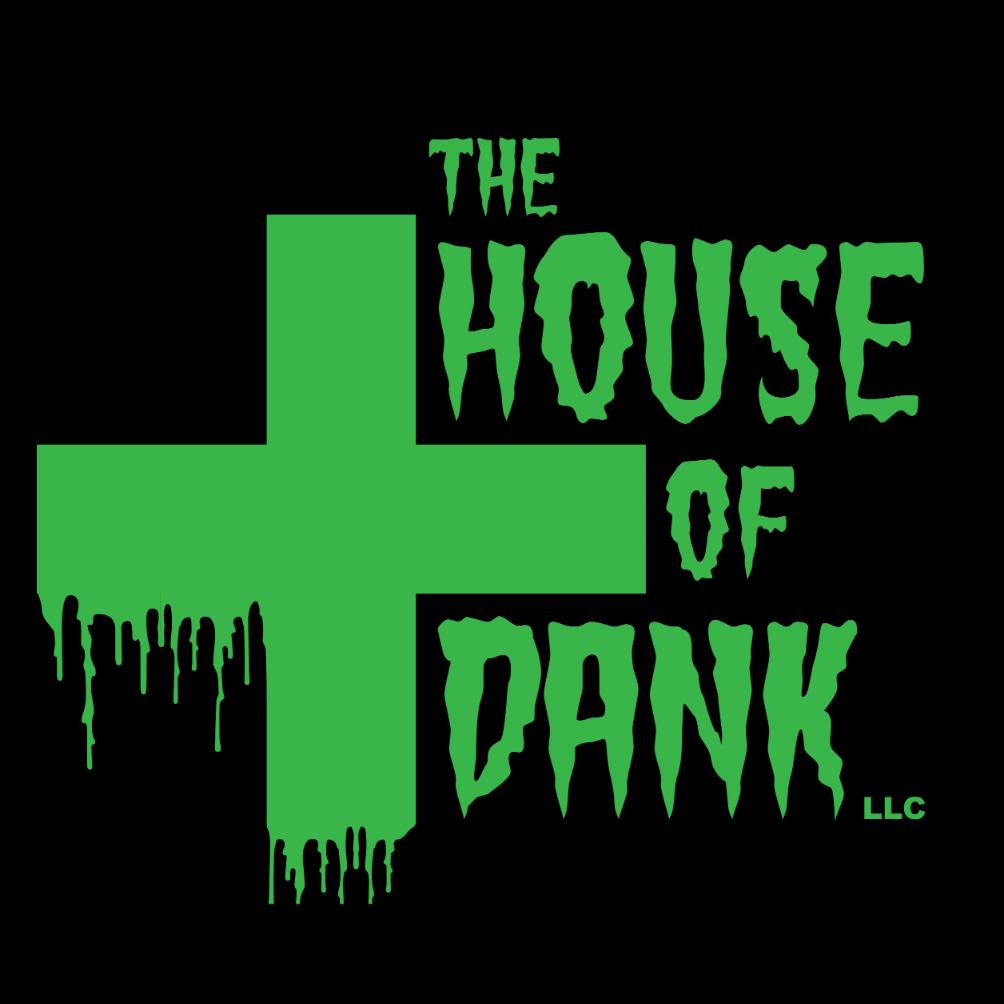 The House of Dank -...