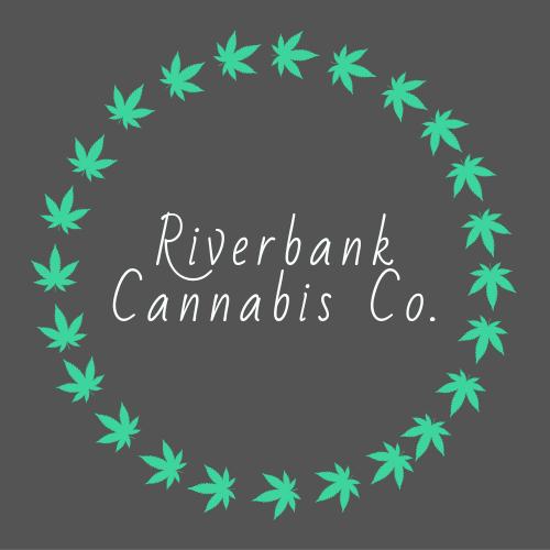 Riverbank Cannabis...