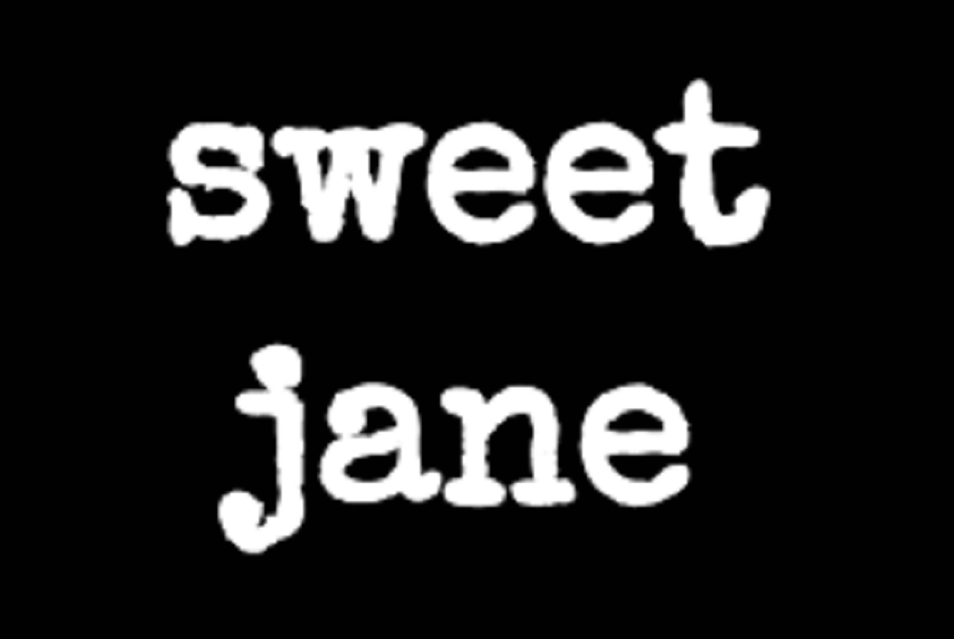 Sweet Jane - Gig Harbor