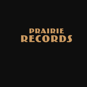Prairie Records -...